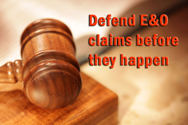 Defend E&O claims before they happen