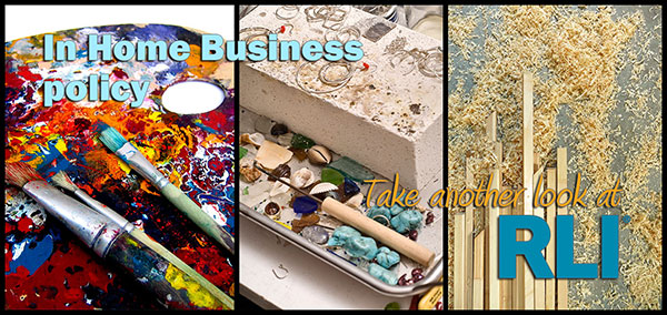 RLI In Home Business policy for artists and craftsmen.