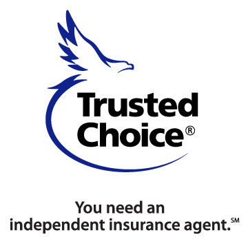Trusted Choice, You need an independent insurance agent